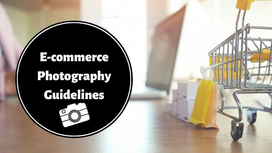 Photography Guidelines For Online Marketplaces in India